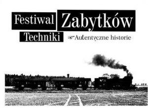 Festiwal Zabytków Techniki @ Muzeum Przemysłu i Kolejnictwa na Śląsku | Jaworzyna Śląska | Województwo dolnośląskie | Polska