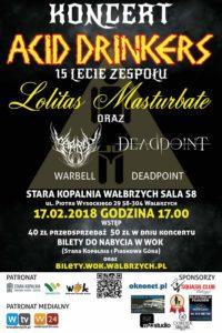 Acid Drinkers - 15 lecie Lolitas Masturbate / Deadpoint /Warbell @ Stara Kopalnia, Wałbrzych | Wałbrzych | Województwo dolnośląskie | Polska
