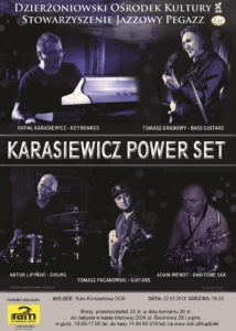 KARASIEWICZ POWER SET @ Dzierżoniowski Ośrodek Kultury (DOK) | Dzierżoniów | Województwo dolnośląskie | Polska