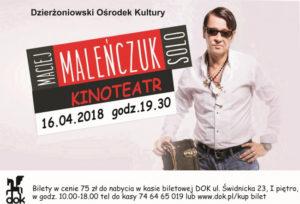 Maciej Maleńczuk Solo @ Dzierżoniowski Ośrodek Kultury (DOK) | Dzierżoniów | Województwo dolnośląskie | Polska