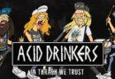 Za parę dni koncert Acid Drinkers z okazji 15-lecia Lolitas Masturbate – wygraj bilet!