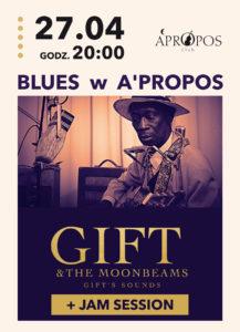 GIFT & THE MOONBEAMS @ klub A'propos | Wałbrzych | Województwo dolnośląskie | Polska