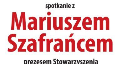 Otwarte spotkanie z Mariuszem Szafrańcem, byłym zastępcą burmistrza Świebodzic
